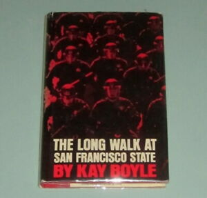 Kay-Boyle-LONG-WALK-SAN-FRANCISCO-STATE-Black-Panthers-Huey-Newton-Vietnam-War