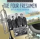 Its A Blue World-Their 30 fine von The Four Freshmen (2014)