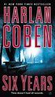 Six Years by Harlan Coben (Paperback / softback, 2014)