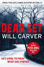 Dead Set by Will Carver (Paperback, 2013)