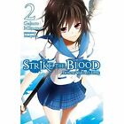 Strike the Blood, Vol. 2 (light novel): From the Warlord's Empire by Gakuto Mikumo (Paperback, 2016)