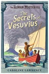 The-Roman-Mysteries-The-Secrets-of-Vesuvius-Book-2-Lawrence-Caroline-Very-G