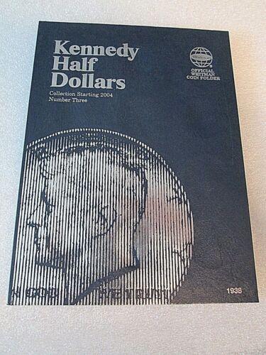 Set of Whitman Kennedy Half $ Folders 1,2 /& 3 1964-Starting 2004- #1938 #9699