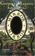 Mirror, Mirror by Gregory Maguire (2004, Paperback)