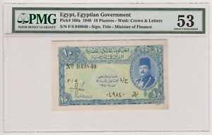 Egypt-Egyptian-Currency-10-Piasters-1940-P168a-King-Farouk-Prefix-F-AUNC-PMG53