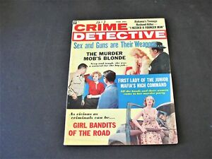 Crime Detective- Sex and Guns are Their Weapons- February 1962, Magazine.