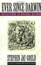 Ever since Darwin : Reflections on Natural History by Stephen Jay Gould (1992, Paperback)