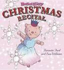Ballet Kitty: Christmas Recital by Bernette Ford (Hardback, 2012)
