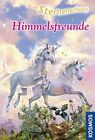 Sternenschweif 34. Himmelsfreunde von Linda Chapman (2012, Gebundene Ausgabe)