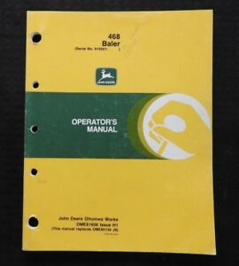 Details about GENUINE JOHN DEERE 468 SERIES BALER OPERATORS MANUAL SER   #915,001 & UP NICE 1