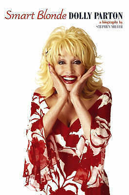 Smart Blonde: The Life of Dolly Parton, Stephen Miller | Paperback Book | Good |