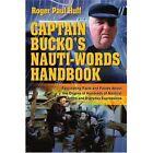 Captain Bucko's Nauti-words Handbook 9780595315291 by Roger Paul Huff Book