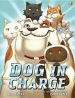 Dog in Charge by K L Going (Paperback / softback, 2016)
