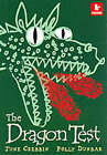 The Dragon Test by June Crebbin (Paperback, 2003)