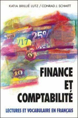Finance Et Comptabilite: Lectures Et Vocabulaire En Francais, (Finance and Acco