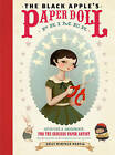 The Black Apple's Paper Doll Primer: Activities and Amusements for the Curious Paper Artist by Emily Winfield Martin (Paperback, 2010)