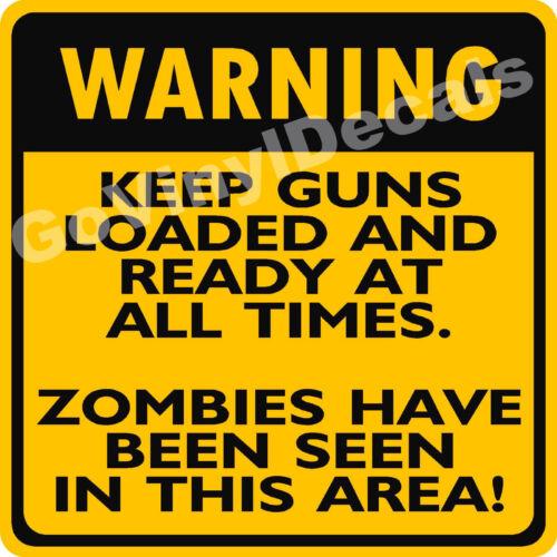 "Keep Guns Loaded Zombies in Area Aluminum Sign 12/"" x 12/"" Walking Dead WARNING"