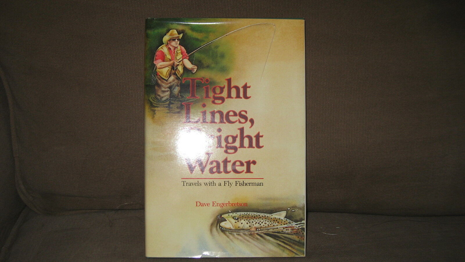 Tight Lines, Bright Water by Dave Engerbretson Hardcover Excellent Condition