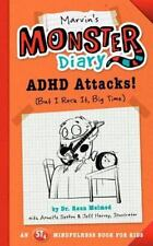 Marvin's Monster Diary : ADHD Attacks! (and I Win, Big Time) by Raun Melmed and Annette Sexton (2016, Paperback)