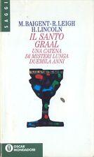 IL SANTO GRAAL - RAIGENT LEIGH  - MONDADORI 1995