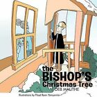 The Bishop's Christmas Tree by Deb Mauthe (Paperback, 2011)