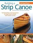 Building a Strip Canoe von Gil Gilpatrick (2010, Taschenbuch)