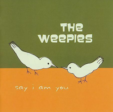 Weepies, The : Say I Am You CD
