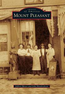 Mount-Pleasant-Images-of-America-IA-Arcadia-Publishing