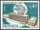 """MONACO N° 827 """"NOUVEAU SIEGE DE L'UPU, BATIMENTS A BERNE"""" NEUF xx TTB"""