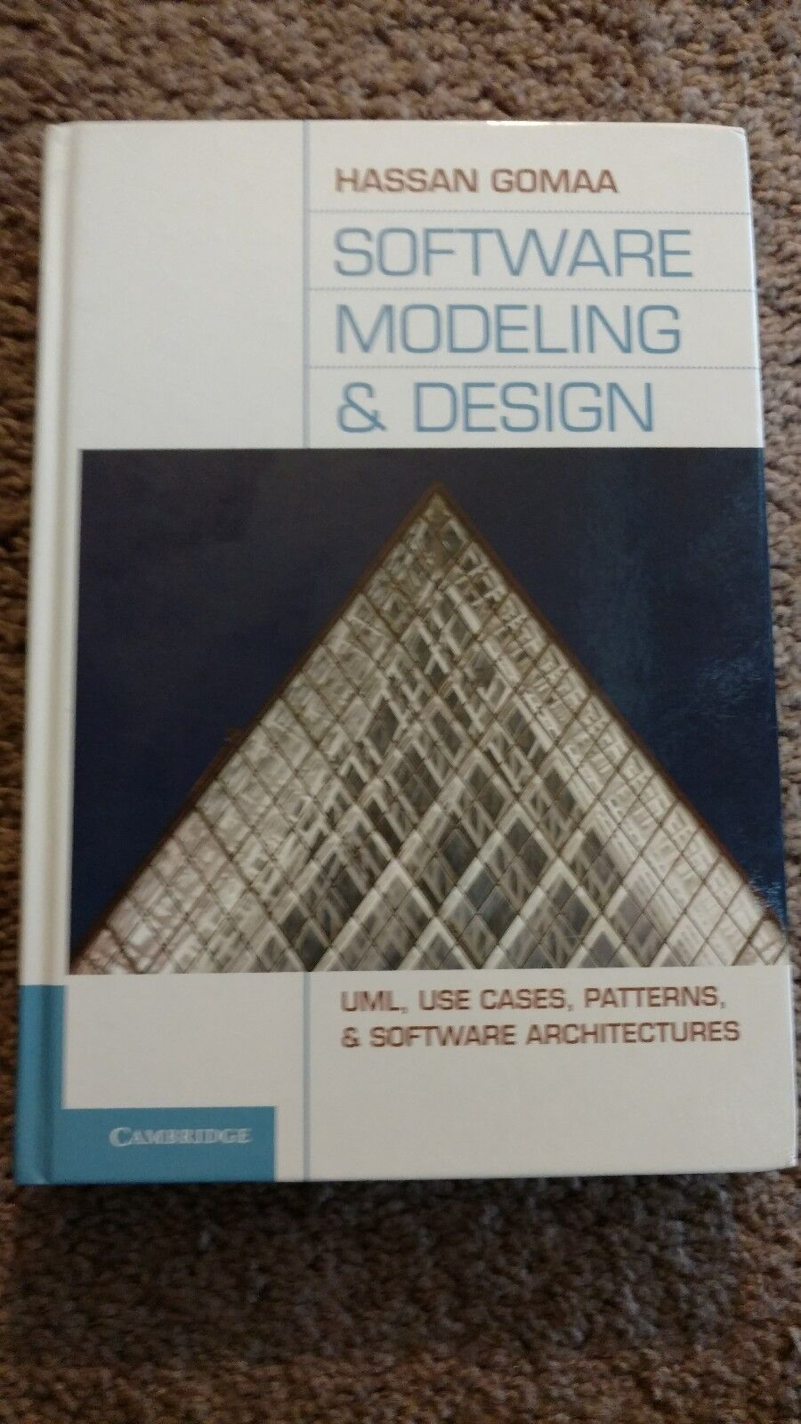 Software Modeling And Design Uml Use Cases Patterns And Software Architectures By Hassan Gomaa 2011 Hardcover For Sale Online Ebay
