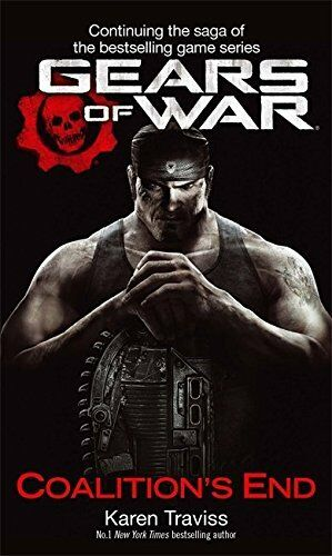 1 of 1 - Gears Of War: Coalition's End by Traviss, Karen 0356501043 The Cheap Fast Free