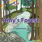 Amy's Forest 9781434390769 by Joanne Fusaro Paperback