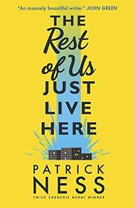 The-Rest-of-Us-Just-Live-Here-By-Patrick-Ness-9781406365566