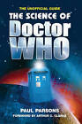 The Science of Doctor Who by Dr. Paul Parsons (Hardback, 2006)