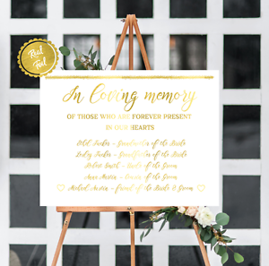 In loving memory, wedding signs, gold signs, custom remembrance sign wedding day