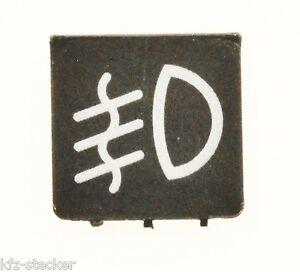 Schalter Symbol Nebelscheinwerfer Vorne Symbolscheibe Hella Eng Fog