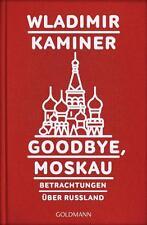 R*20.02.2017 Goodbye, Moskau von Wladimir Kaminer (2017, Paperback)