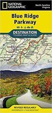 National Geographic Destination Map: Blue Ridge Parkway by National Geographic Maps Staff (2015, Map, Other)