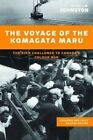 Voyage of the Komagata Maru: The Sikh Challenge to Canada's Colour Bar by Hugh Johnston (Paperback, 2014)