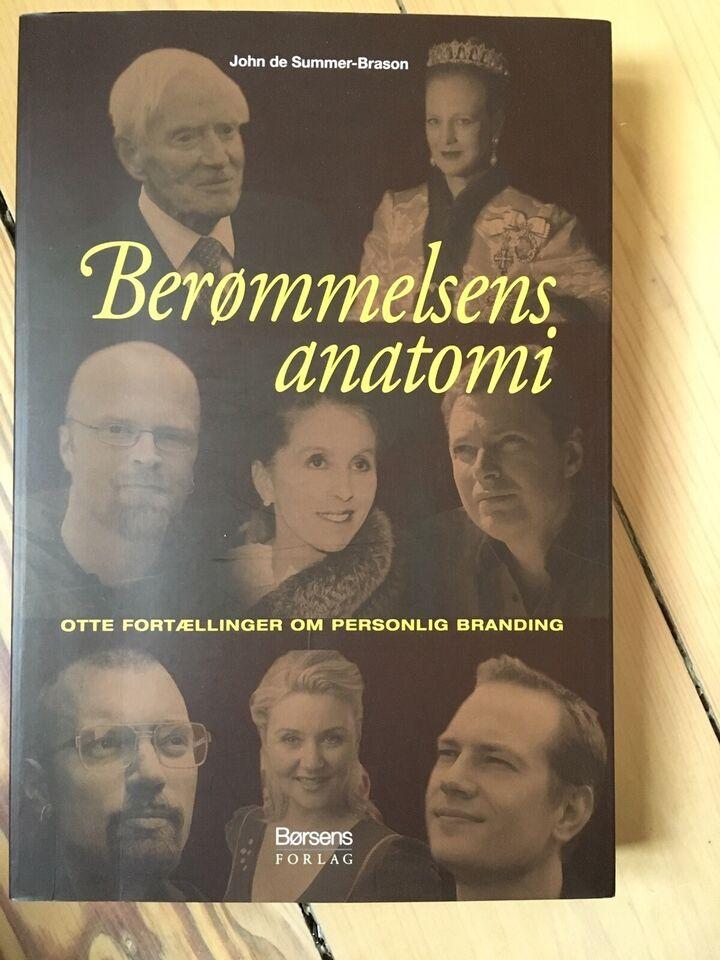 Berømmelsens anatomi, John de Summer-Brason, emne: anden