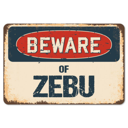 Beware Of Zebu Rustic Sign SignMission Classic Rust Wall Plaque Decoration