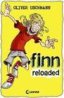 Finns Welt 02. Finn reloaded von Oliver Uschmann (2012, Taschenbuch)