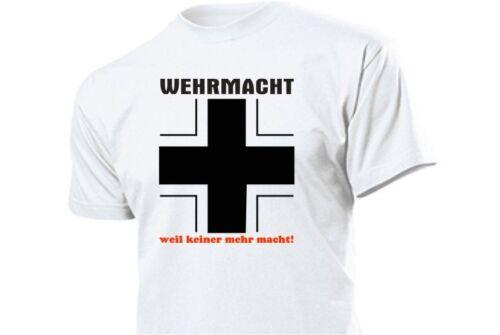BARRES Wehrmacht Croix parce que plus personne ne pouvoir Fun T-shirt T 3-5xl wwii wk2 Wh