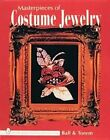 Masterpieces of Costume Jewellery by Joanne Dubbs Ball, Dorothy Hehl Torem (Hardback, 1998)