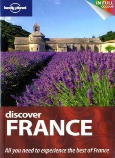 Discover France (AU and UK) (Lonely Planet Discover Guides) By Nicola Williams