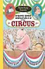 Secrets of the Circus by Kate Klise (Hardback, 2016)
