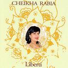 Liberti * by Cheikha Rabia (CD, Sep-2007, Buda Records)