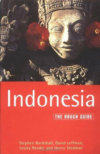 Indonesia: The Rough Guide (Rough Guide Travel Guides),Stephen Backshall, David