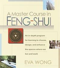 A Master Course in Feng-Shui, Wong, Eva, Acceptable Book