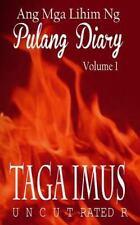 Pulang Diary: Ang Mga Lihim Ng Pulang Diary : Pinoy M/M Erotic Love Stories...